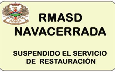 Suspendido Servicio de Restauración DE LA RMASD «NAVACERRADA»