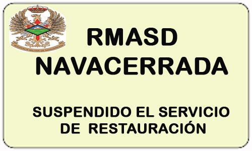 """Suspendido Servicio de Restauración DE LA RMASD """"NAVACERRADA"""""""
