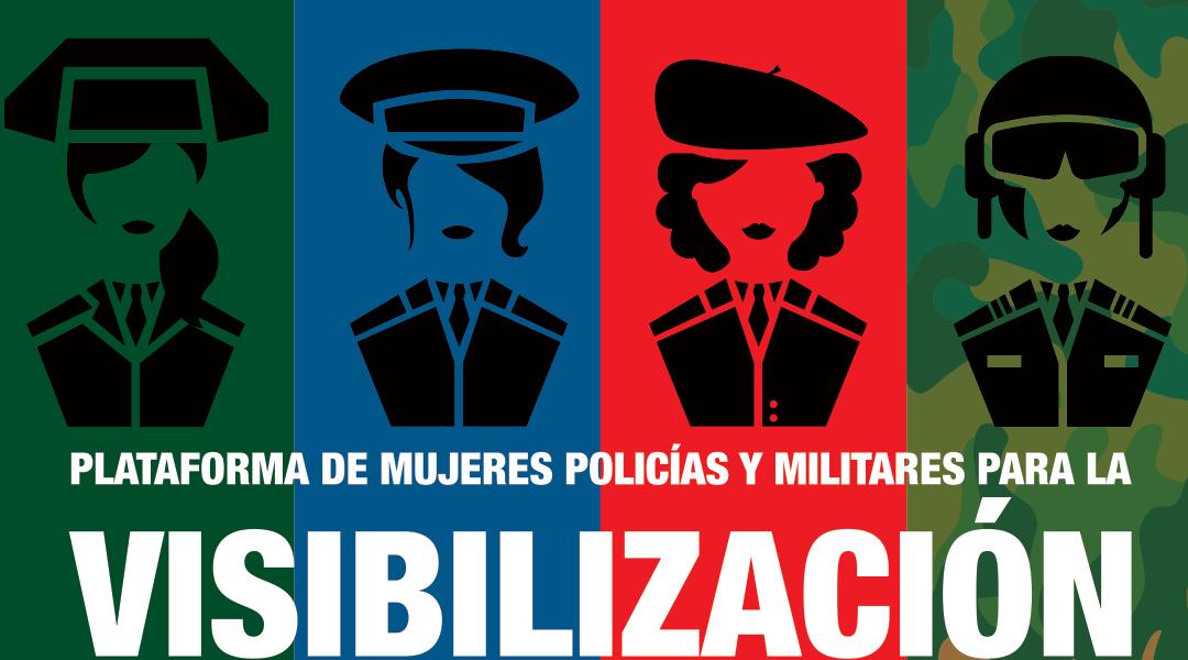 PLATAFORMA DE MUJERES POLICÍAS Y MILITARES PARA SU VISIBILIACIÓN