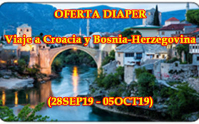 Oferta DIAPER Viaje a Croacia y Bosnia-Herzegovina 2019