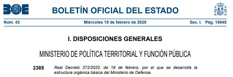 Real Decreto 372/2020, de 18 de febrero, por el que se desarrolla la estructura orgánica básica del Ministerio de Defensa